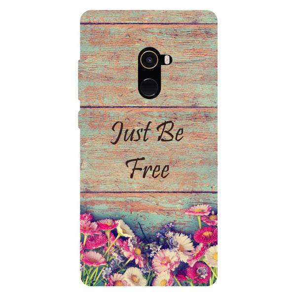 Be Free - Hard Back Case Cover for Xiaomi Mi Mix 2-Hamee India