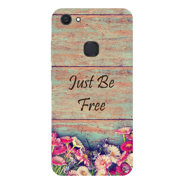 Be Free - Hard Back Case Cover for Vivo V7 Plus-Hamee India