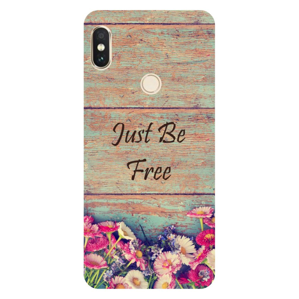 Be free- Printed Hard Back Case Cover for Xiaomi Mi A2