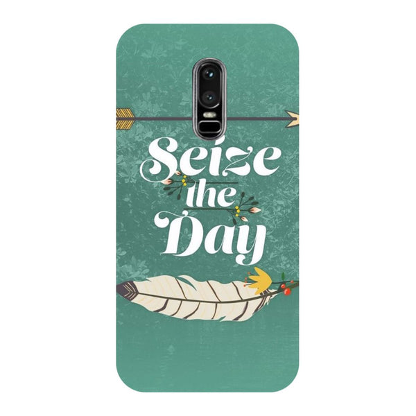 Seize The Day OnePlus 6 Back Cover-Hamee India