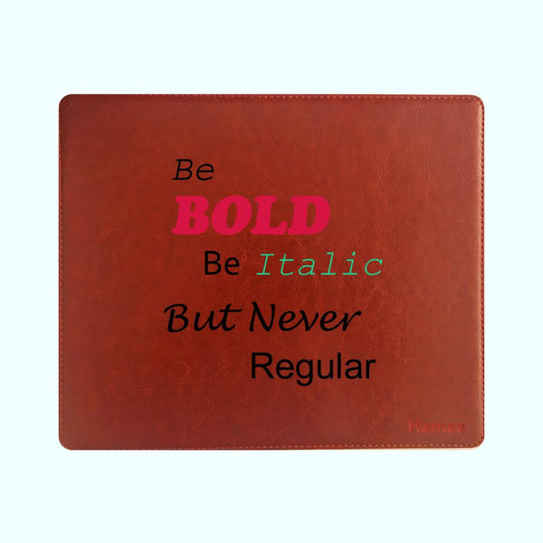 Be Bold - Mouse Pad-Hamee India