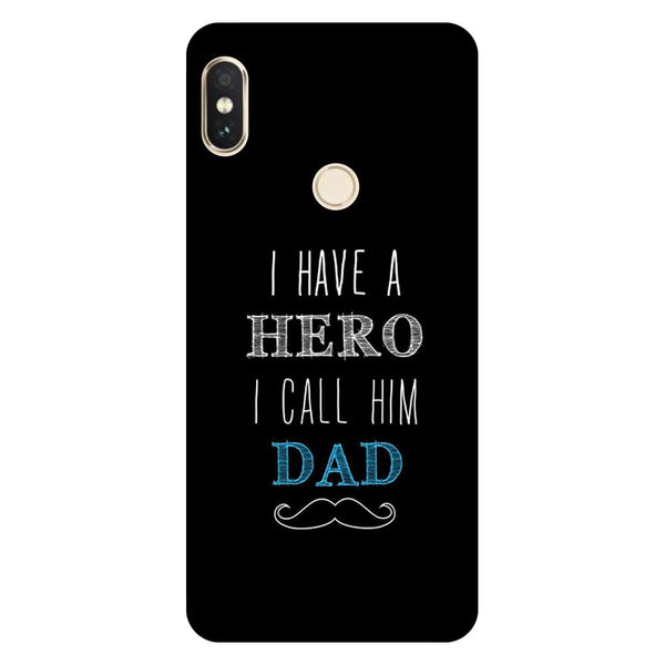 Hero Dad Redmi 6 Pro Back Cover-Hamee India