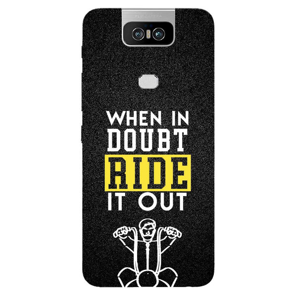 Doubt Ride Asus 6Z Back Cover-Hamee India