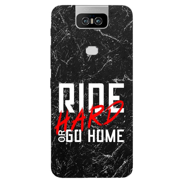 Ride Hard Asus 6Z Back Cover-Hamee India