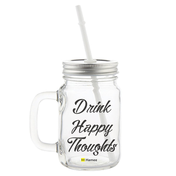 Drink Happy Thoughts Printed Mason Jar with Straw-Hamee India