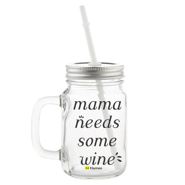 Mama Needs Some Wine Printed Mason Jar with Straw-Hamee India