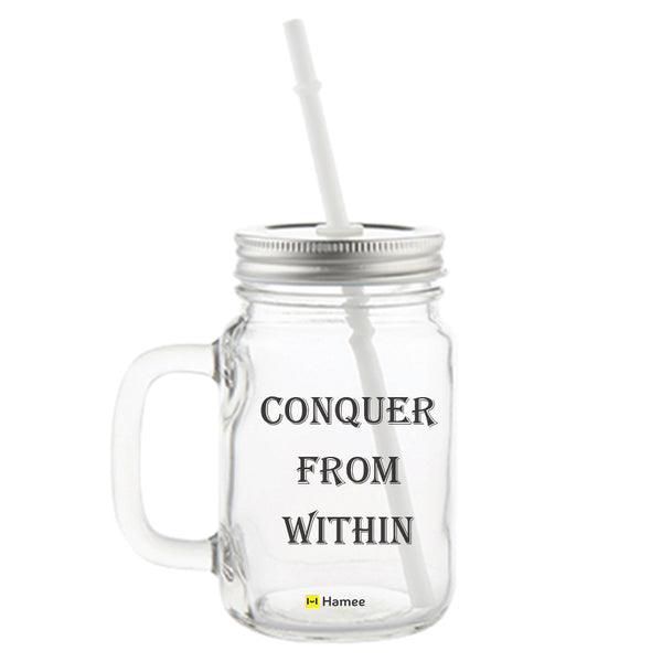 Conquer Printed Mason Jar with Straw-Hamee India