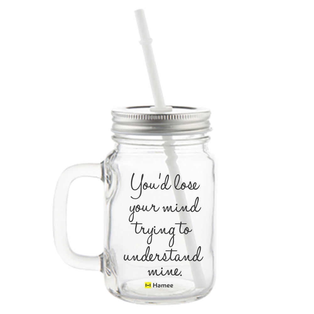 Lose your Mind Printed Mason Jar with Straw-Hamee India