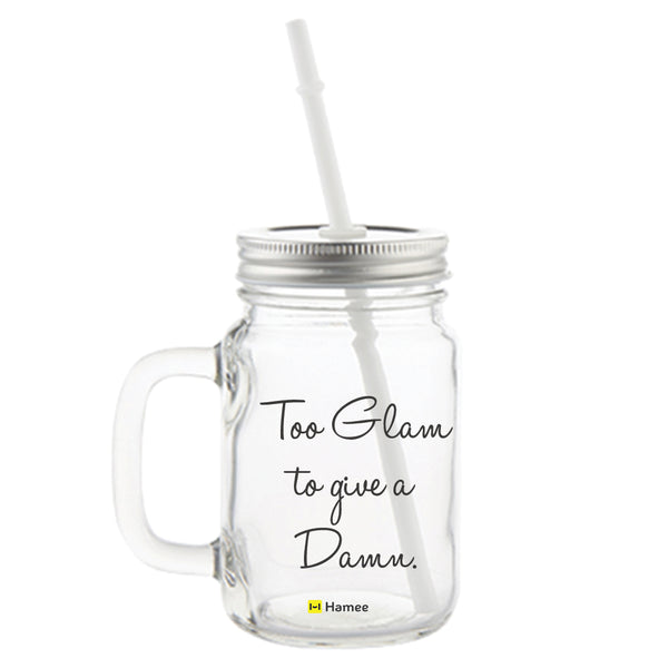Glam To Give Damn Printed Mason Jar with Straw-Hamee India