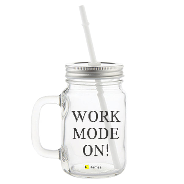 Work Mode On Printed Mason Jar with Straw-Hamee India