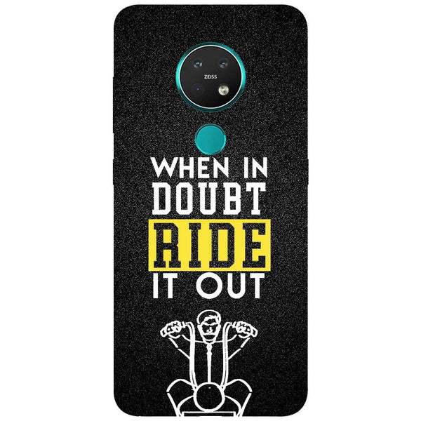 Doubt Ride Nokia 7.2 Back Cover
