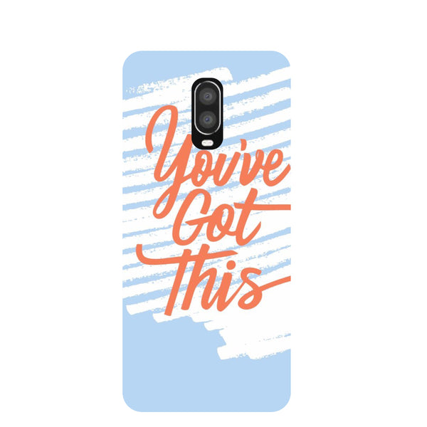 You've Got This OnePlus 6T Back Cover-Hamee India