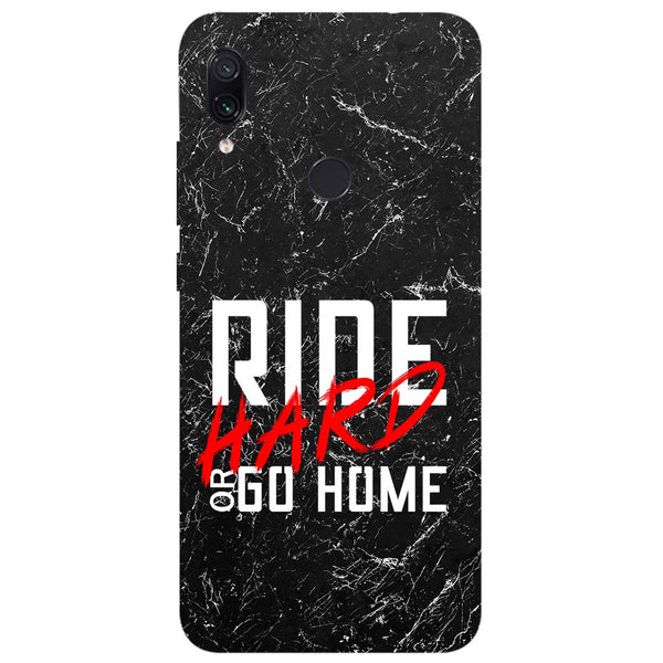 Ride Hard Redmi Note 7 Back Cover-Hamee India