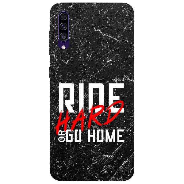 Ride Hard Samsung Galaxy A50s Back Cover