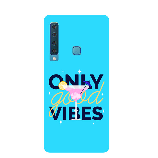 Good Vibes Samsung Galaxy A9 Back Cover-Hamee India