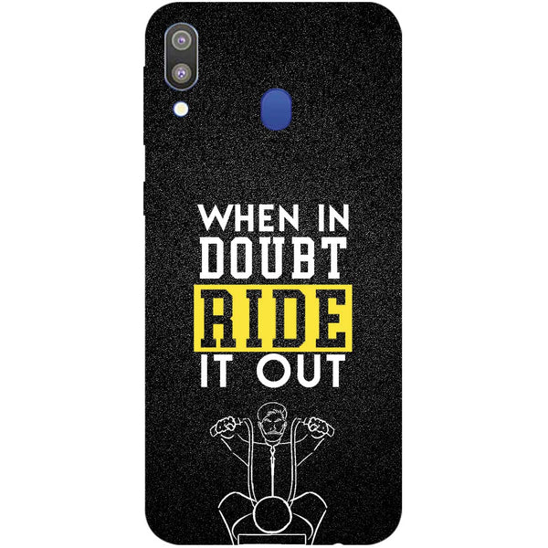 Doubt Ride Samsung Galaxy M20 Back Cover-Hamee India