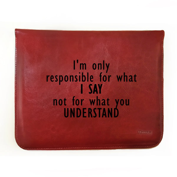 Hamee - I am Responsible For What I Say - Tan Brown Leather 11 inch Tablet Sleeve-Hamee India