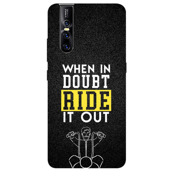 Doubt Ride Vivo V15 Pro Back Cover-Hamee India