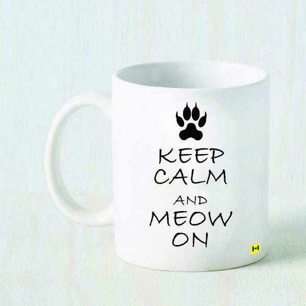 Keep Calm and Meow On - White Coffee Mug-Hamee India