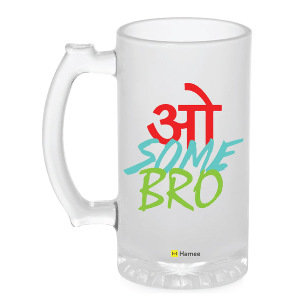 Frosted Glass Beer Mug- Awesome Bro-Hamee India
