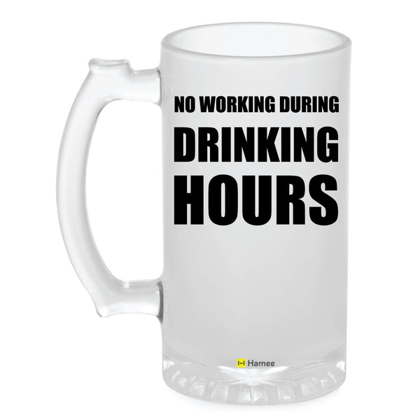 Frosted Glass Beer Mug- Drinking Hours-Hamee India