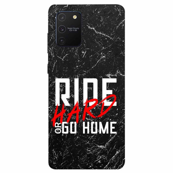 Ride Hard Samsung Galaxy S10 Lite Back Cover