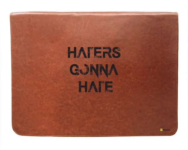 Haters Gonna Hate - Leather File Folder-Hamee India