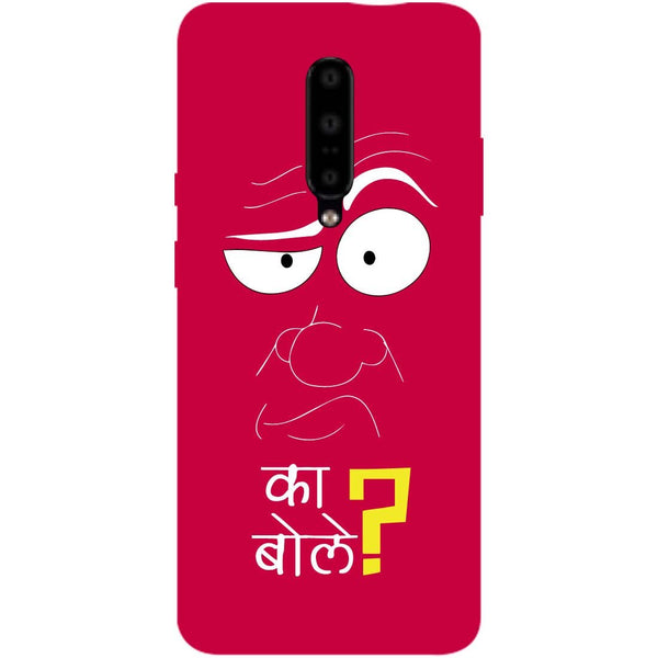 Ka Bole OnePlus 7 Pro Back Cover-Hamee India