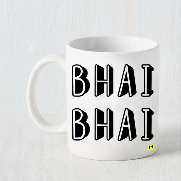 Bhai Bhai - Raksha Bandhan White Coffee Mug-Hamee India