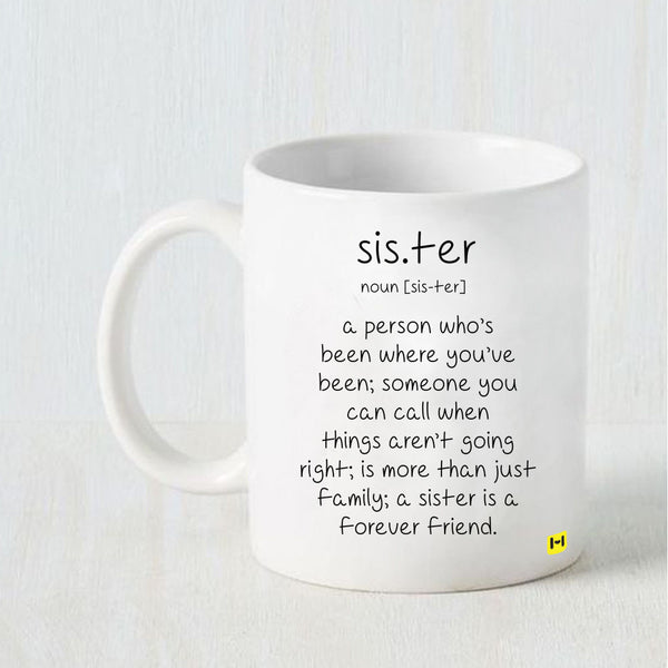 Sister Definition - Raksha Bandhan White Coffee Mug-Hamee India