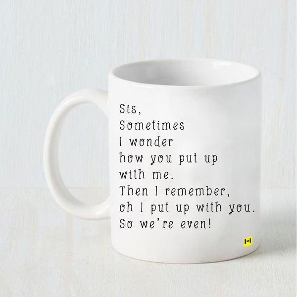 We Are Even - Raksha Bandhan White Coffee Mug-Hamee India
