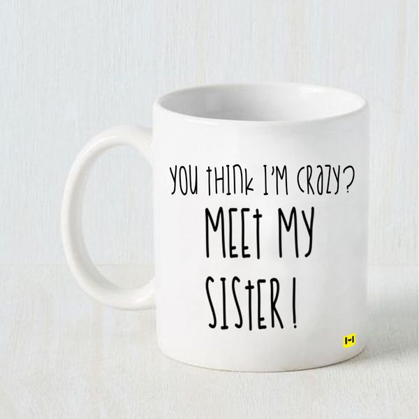 Meet Mah Sis - Raksha Bandhan White Coffee Mug-Hamee India