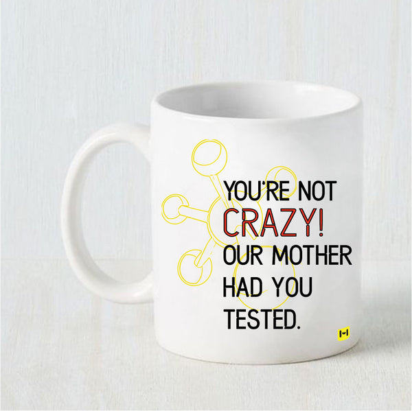 Not So Crazy - Raksha Bandhan White Coffee Mug-Hamee India