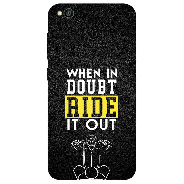 Doubt Ride Redmi Go Back Cover-Hamee India