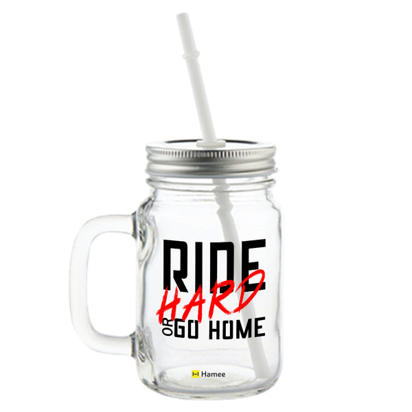 Ride Hard Printed Mason Jar with Straw-Hamee India