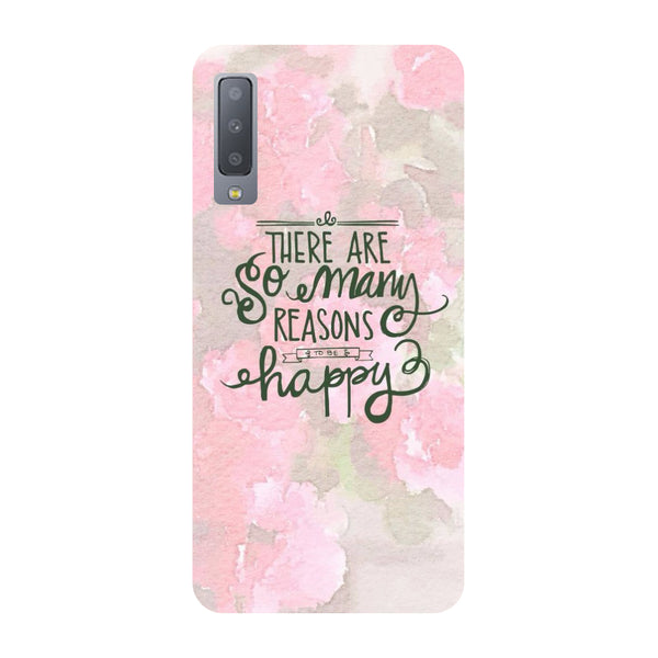 Happy Reasons Samsung Galaxy A7 Back Cover-Hamee India