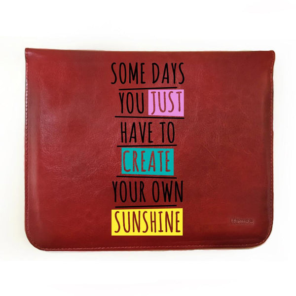 "Create Your Own Sunshine  - Tab Case for Fusion5 9.6"" 4G Tablet PC"