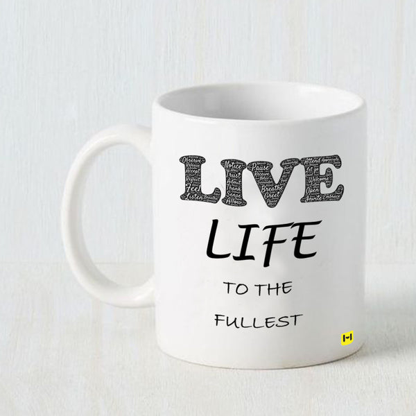 Hamee - Live Life - White Coffee Mug - Hamee India