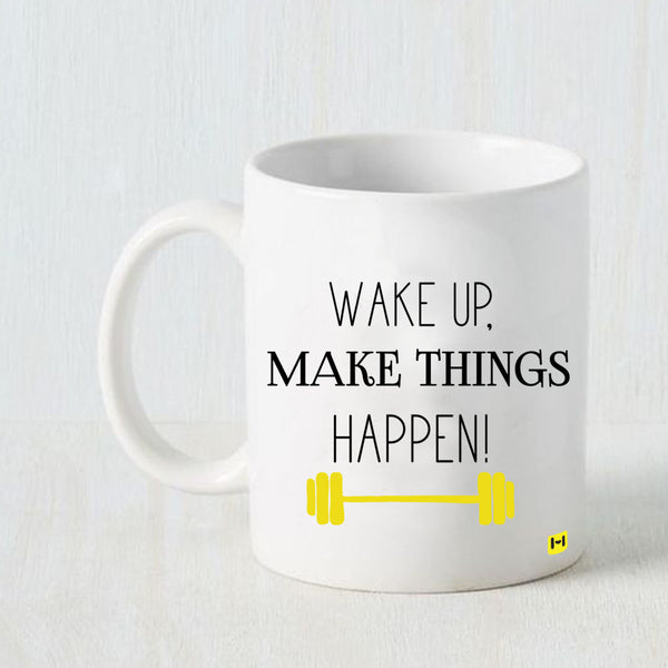 Hamee - Make Things Happen - White Coffee Mug - Hamee India