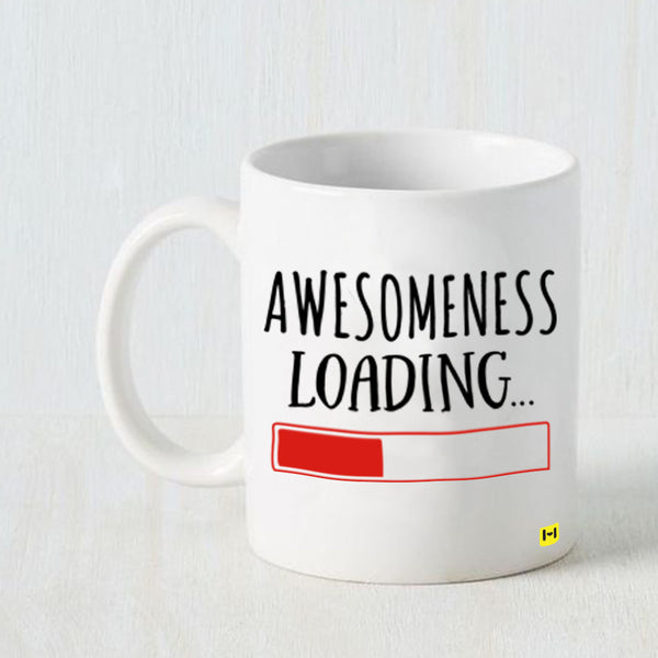 Hamee - Loading Awesomeness - White Coffee Mug - Hamee India