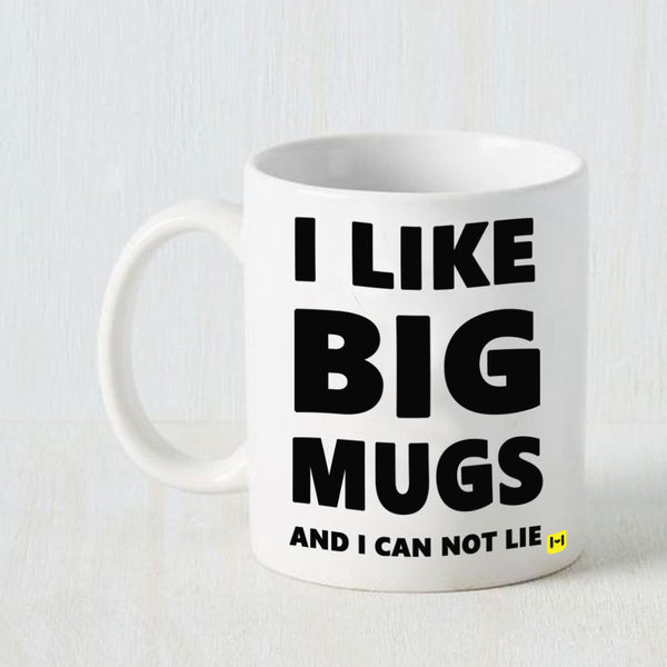 Hamee - Like It Big - White Coffee Mug - Hamee India