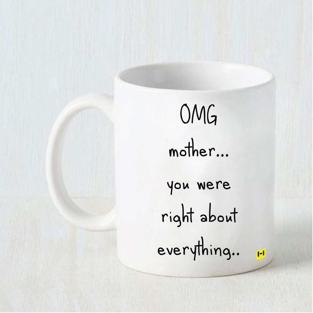 Mom Is Right - White Coffee Mug-Hamee India