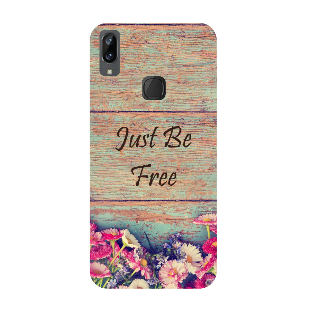 Be free- Printed Hard Back Case Cover for Vivo X21i