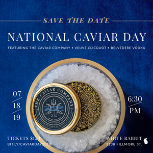 4th Annual National Caviar Day