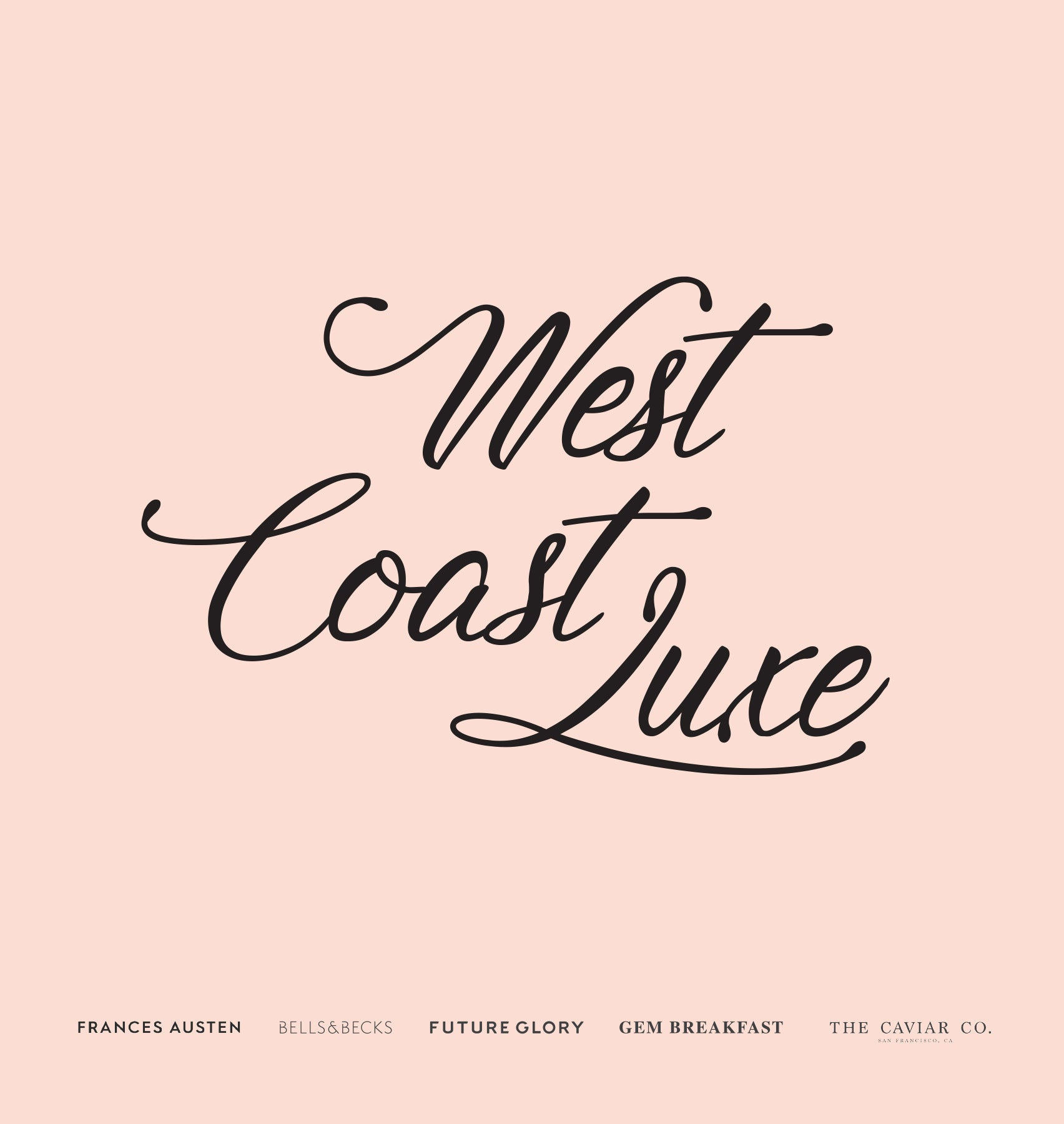 West Coast Luxe Pop Up