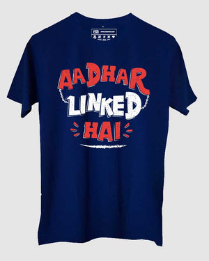 Aadhar Linked Hai T-Shirt