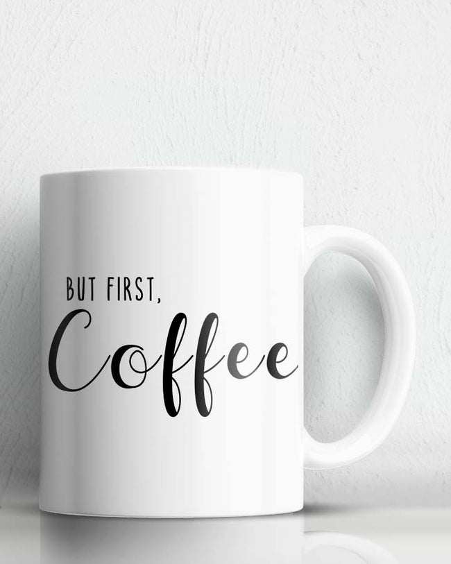 But First Coffee Mug