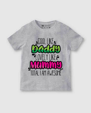 Like Daddy Like Mummy Kids T Shirt