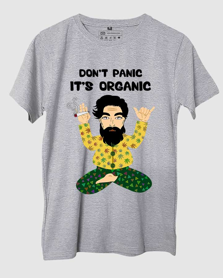 Don't Panic It's Organic T-Shirt
