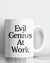 Evil Genius At Work Coffee Mug